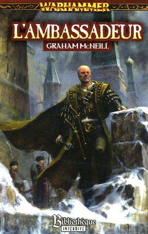 L'Ambassadeur par Graham McNeil