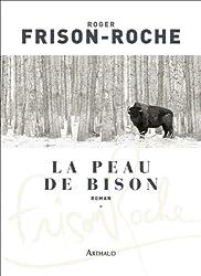 La Peau de bison: Les terres de l'infini