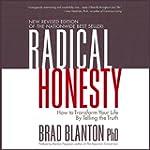 Radical Honesty: How to Transform You...