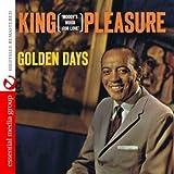 Songtexte von King Pleasure - Golden Days