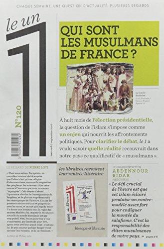 Le 1 - n°120 - Qui sont les Musulmans de France ? par Collectif