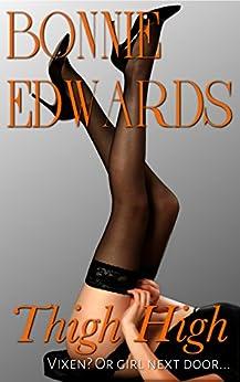 Thigh High by [Edwards, Bonnie]