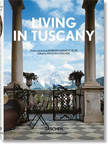 Living in Tuscany. Ediz. inglese, francese e tedesca (Bibliotheca Universalis)