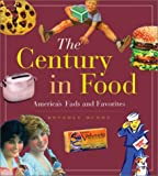 Image de The Century in Food: America's Fads and Favorites