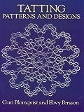 Tatting Patterns and Designs (Dover Knitting, Crochet, Tatting, Lace)
