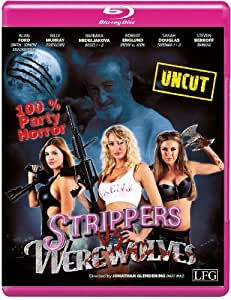 Strippers vs Werewolves (Uncut) [Blu-ray]