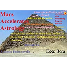 Mars Accelerates Astrology (English Edition)