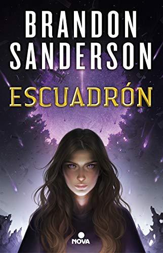Escuadrón (Nova) por Brandon Sanderson