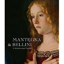 Mantegna and Bellini: A Renaissance Family