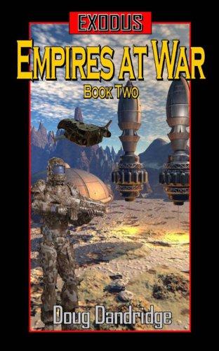 Exodus: Empires at War: Book 2 (Exodus - Empires at War)