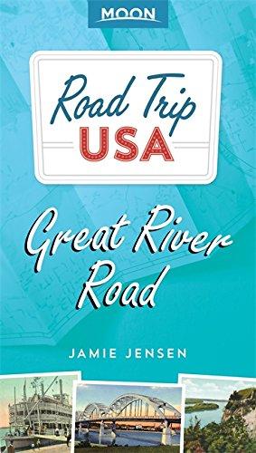 Road Trip USA: Great River Road (Moon Road Trip) por Jamie Jensen