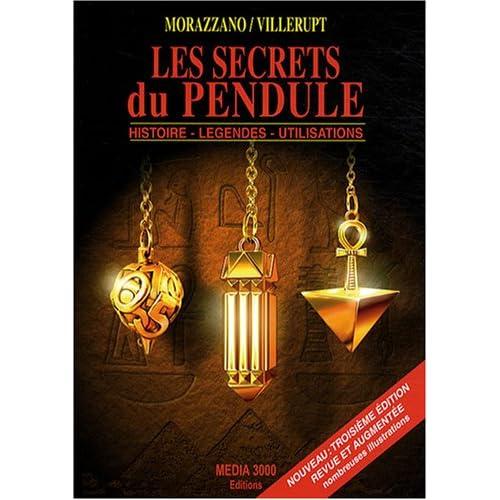 Les secrets du pendule : Histoire, légendes, utilisations