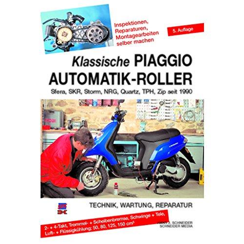 Reparaturanleitung Piaggio 50 Automatik für Piaggio Sfera 125 M01 | Piaggio Sfera 50 C01 | Piaggio Sfera 50 NSL1T | Piaggio Sfera 80 NS81T