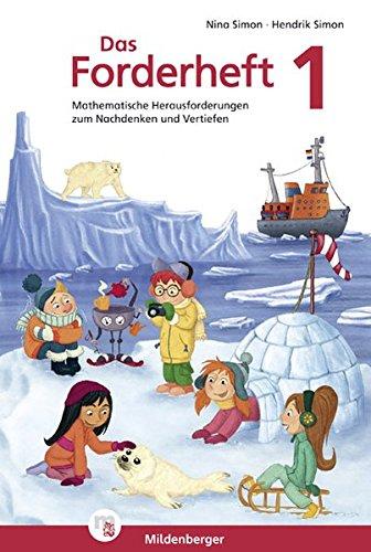 Preisvergleich Produktbild Das Forderheft Mathematik 1: Mathematische Herausforderungen zum Nachdenken und Vertiefen, Klasse 1, Übungsheft