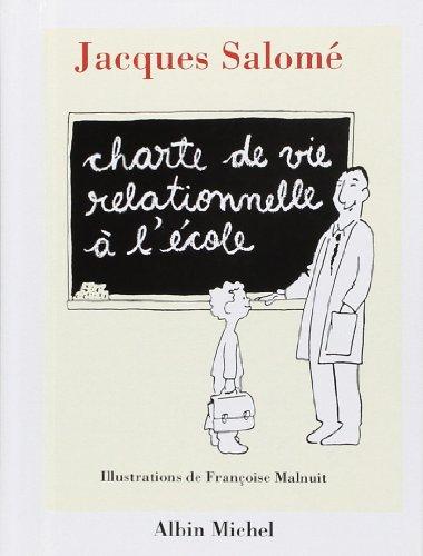 Charte de vie relationnelle à l'école par Jacques Salomé