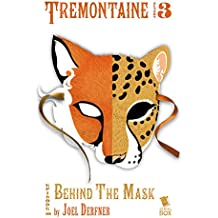 Behind the Mask (Tremontaine Season 3 Episode 8)