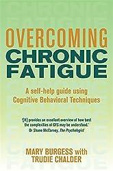 Overcoming Chronic Fatigue (Overcoming Books)
