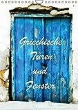 Griechische Türen und Fenster / CH-Version (Wandkalender 2018 DIN A4 hoch): Fotografiert in Korfu und Kreta (Monatskalender, 14 Seiten ) (CALVENDO Orte)