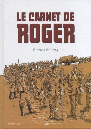 Le carnet de Roger par Florent Silloray