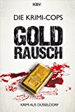 Goldrausch: Krimi aus