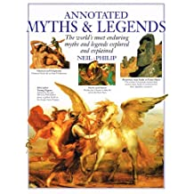 Annotated Myths and Legends by Neil Philip (2000-10-06)
