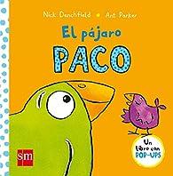 El pájaro Paco par Nick Denchfield