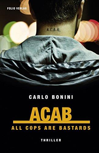 Bonini, Carlo: ACAB. All cops are bastards