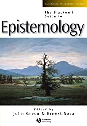 Blackwell Guide Epistemology (Blackwell Philosophy Guides)