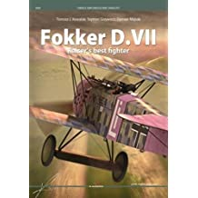 Fokker D.VII: Kaiser's Best Fighter (Famous Airplanes)
