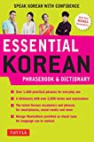 Essential Korean Phrasebook & Dictionary: Speak Korean with Confidence! (Essential Phrasebook & Disctionary Serie)