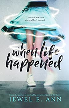 When Life Happened by [Ann, Jewel E.]