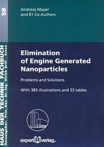 Elimination of Engine Generated Nanoparticles: Problems and Solutions (Haus der Technik - Fachbuchreihe)