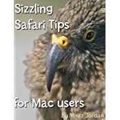 Sizzling Safari Tips for Mac Users (English Edition)