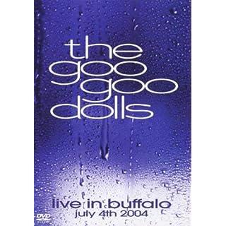 The Goo Goo Dolls - Live in Buffalo, July 4th 2004