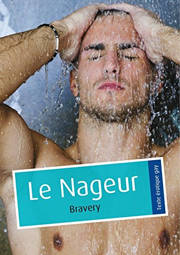 Le Nageur (érotique gay) (French Edition)