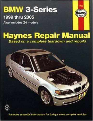Preisvergleich Produktbild BMW 3-Series Automotive Repair Manual: 1999 Thru 2005; Also Includes Z4 Models (Hayne's Automotive Repair Manual)