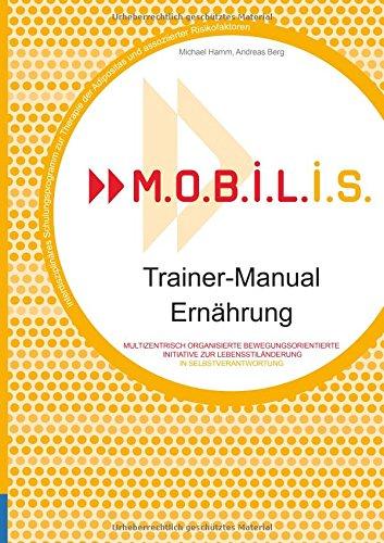 M.O.B.I.L.I.S. Trainer-Manual Ernährung