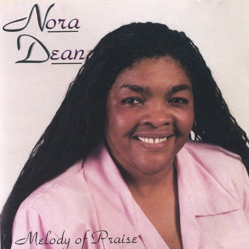 Dean Nora (Melody of Praise by Dean, Nora (2003-08-26))