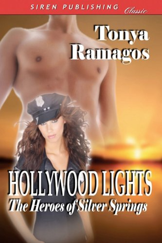 Hollywood Lights [The Heroes of Silver Springs 6] (Siren Publishing Classic) Cover Image
