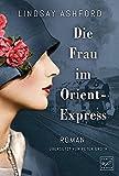 Die Frau im Orient-Express - Lindsay Jayne Ashford