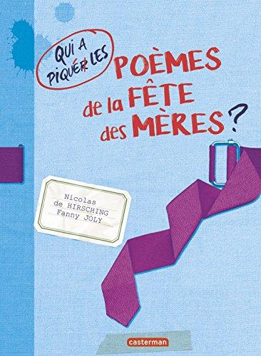 Qui a piqué les poèmes de la fête des mères ? par Nicolas de Hirsching