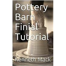 Pottery Barn Finial Tutorial (English Edition)