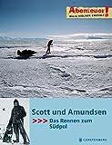 Abenteuer! Maja Nielsen erz?hlt. Scott und Amundsen - Das Rennen zum S?dpol