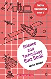 India Unlimited #5 Science and Technology Quiz Book