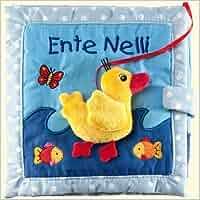 Mein Ente-Nelli-Kuschelbuch -