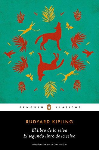 El libro de la selva / El segundo libro de la selva (Los mejores clásicos) (Spanish Edition)