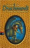 Salamanda Drake: Die Freunde der Drachenreiter