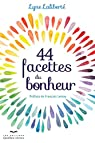 44 Facettes du Bonheur par Line