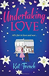 Undertaking Love by Kat French (2014-06-19)