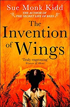 The Invention of Wings (English Edition) van [Kidd, Sue Monk]